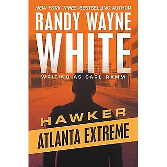 Atlanta Extreme by White & Randy Wayne