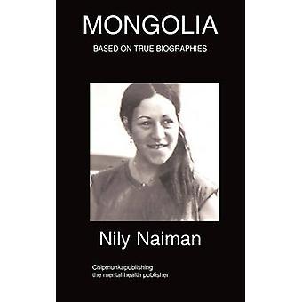 Mongolia by Naiman & Nily
