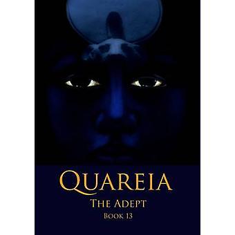 Quareia The Adept Book Thirteen by McCarthy & Josephine