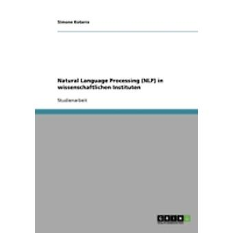 Natural Language Processing NLP in wissenschaftlichen Instituten by Kotarra & Simone