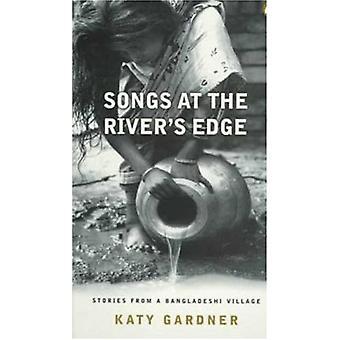Sånger på River's Edge - Berättelser från en bangladeshisk by av Katy