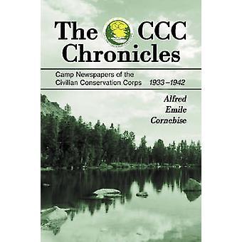 Les Chroniques de la CCC - Camp Newspapers of the Civilian Conservation Corp