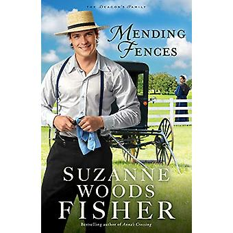 Mending Fences by Suzanne Woods Fisher - 9780800727512 Book
