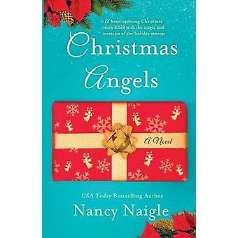 Christmas Angels by Nancy Naigle - 9781250312624 Book