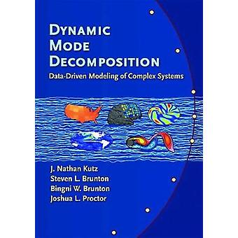 Dynamic Mode Decomposition - Data-Driven Modeling of Complex Systems b