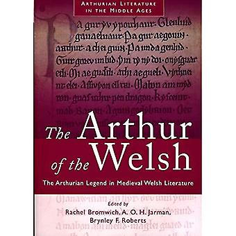 The Arthur of the Welsh: Arthurian Legend in Mediaeval Welsh Literature (University of Wales Press - Writers of Wales)