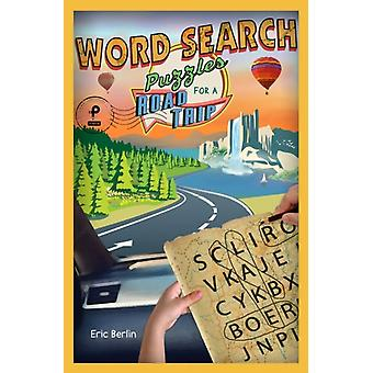 Word Search Puzzles for a Road Trip by Eric Berlin