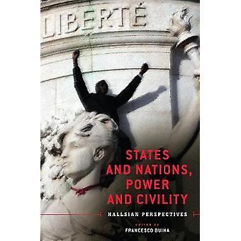 Estados y Naciones - Poder y Civilidad - Perspectivas Hallsian por Fra
