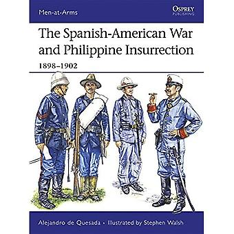 The Spanish-American War and Philippine Insurrection: 1898-1902 (Men-at-arms): 1898-1902 (Men-at-arms)