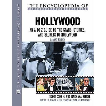 The Encyclopedia of Hollywood by Scott Siegel - 9780816046225 Book