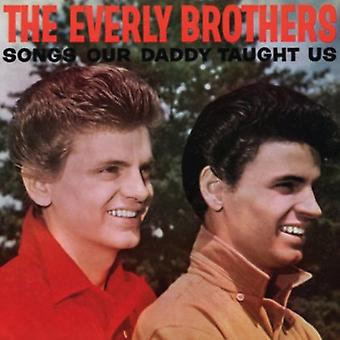 Everly Brothers - Songs Our Daddy Taught Us [CD] USA import