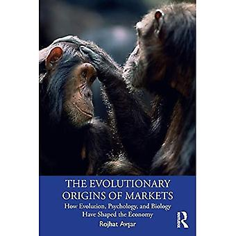 The Evolutionary Origins of Markets: How Evolution, Psychology and Biology Have Shaped the Economy (Economics as Social Theory)