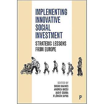 Innovatiivisten sosiaalisten investointien toteuttaminen: Strategiset opetukset Euroopasta