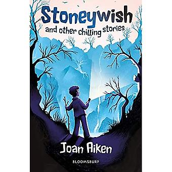 Stoneywish and other chilling stories: A Bloomsbury Reader (Bloomsbury Readers)