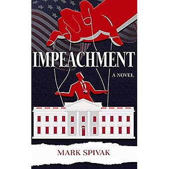 Impeachment by Spivak & Mark