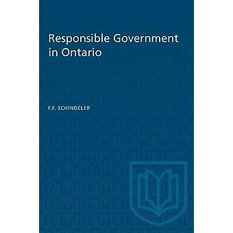 Responsible Government in Ontario by F F Schindeler - 9780802061898 B