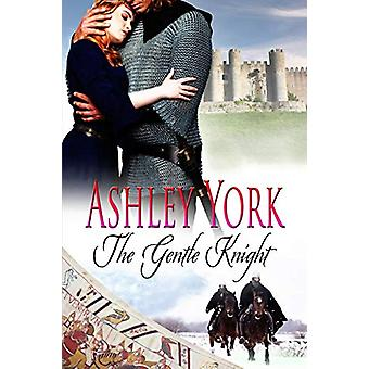 The Gentle Knight by Ashley York - 9780990864042 Book