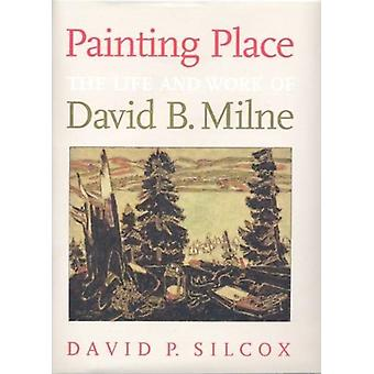 Painting Place by David P. Silcox