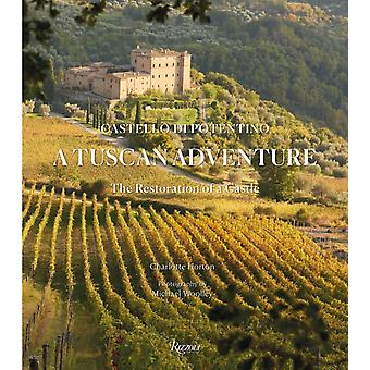 A Tuscan Adventure by Charlotte HortonMichael Woolley