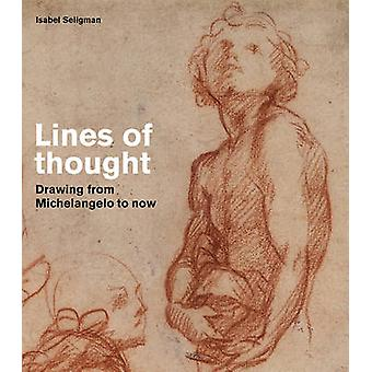 Tankegångar - ritning från Michelangelo till nu av Bridget Riley-
