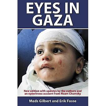 Yeux à Gaza - 2013 par Mads Gilbert - Erik Fosse - Guy Puzey - Frank S