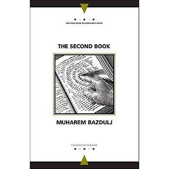 El segundo libro por Oleg Muharem Bazdulj - Andrew Baruch Wachtel - y