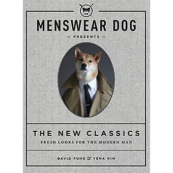 Menswear Dog Presents - The New Classics - Fresh Looks for the Modern M