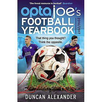 OptaJoe's Football Yearbook 2016 - That Thing You Thought? Think the O