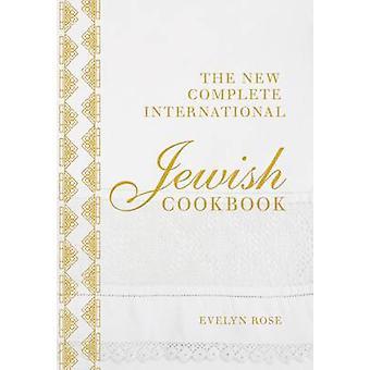 Den nya slutföra internationella judiska kokbok av Evelyn Rose - 97818
