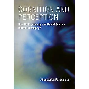 Kognition und Wahrnehmung - informiere wie Psychologie und neuralen Wissenschaft