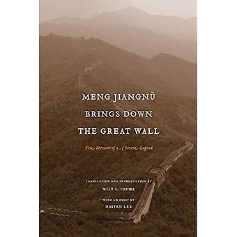 Meng Jiangnu bringt die große Mauer: zehn Versionen von einer chinesischen Legende (China-Programmheft)