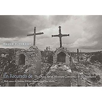 En Recuerdo de: The Dying Kunst der mexikanischen Friedhöfe im Südwesten