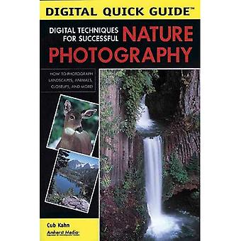 Digital Techniques for Successful Nature Photography (Digital Quick Guides)