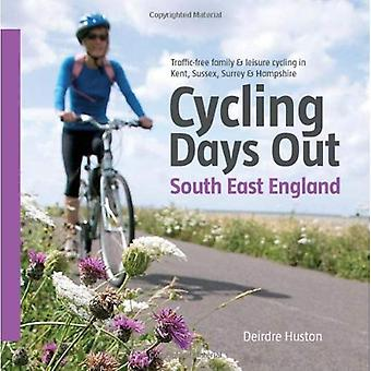 Cycling Days Out: South East England. Deirdre Huston