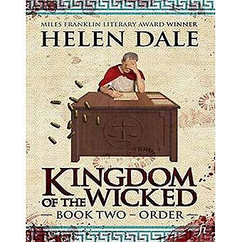 Kingdom of the Wicked: Book Two: The sequel to Kingdom of the Wicked: Book One