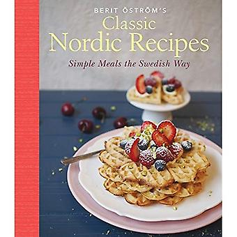 Classic Nordic Recipes: Simple Meals the Swedish Way