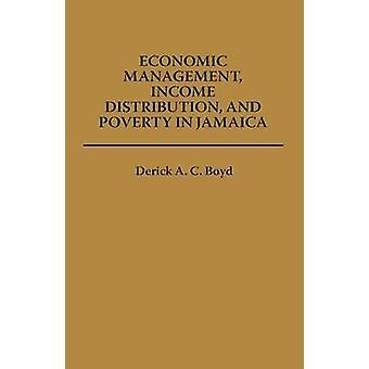 Gestión económica distribución del ingreso y la pobreza en Jamaica por Boyd y Derick