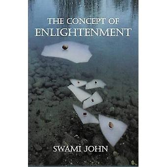 The Concept of Enlightenment by John & Swami