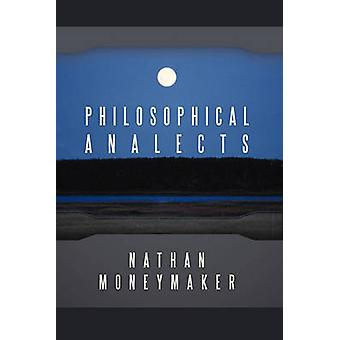 Philosophical Analects by Moneymaker & Nathan