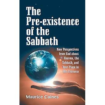 The Preexistence of the Sabbath by Caines & Maurice