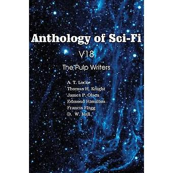 Anthology of SciFi V18 the Pulp Writers by Hamilton & Edmond