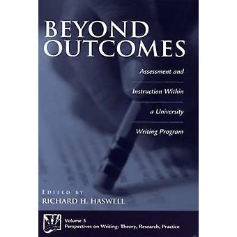 Na beoordeling van de resultaten en instructie binnen een universiteit schrijven programma door Haswell & Richard H.