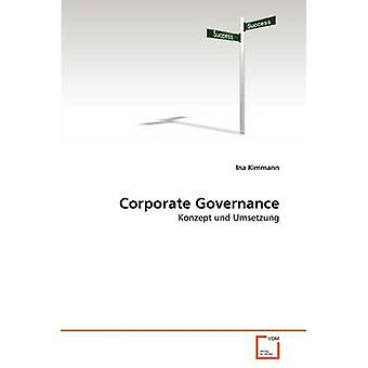 Corporate Governance by Kimmann Ina