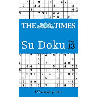 تايمز سو دوكو الكتاب 13 -- 150 الألغاز الأصلية -- كتاب 13 من قبل صحيفة تايمز