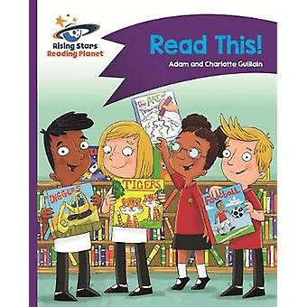 Reading Planet - Read This! - Purple - Comet Street Kids by Adam Guill