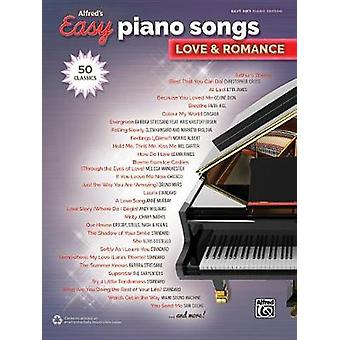 Alfred's Easy Piano Songs -- Love & Romance - 50 Classics by Alfre