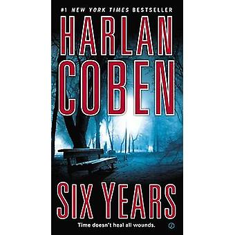 Six Years by Harlan Coben - 9780451414113 Book