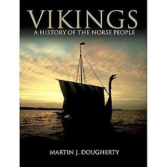 Vikings: A History of the Norse People (Dark Histories)