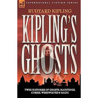 KIPLINGS GHOSTS by KIPLING & RUDYARD
