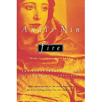 Fire: From  A Journal of Love : The Unexpurgated Diary of Anais Nin, 1934-1937